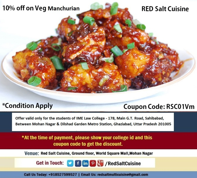 10% off on veg Manchurian for IME Law College - Red salt cuisine