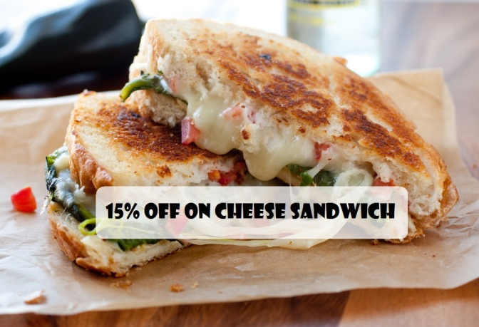 15% off on cheese sandwich