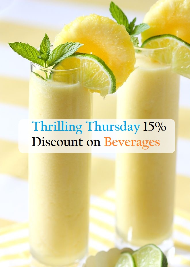 Thursday 15% Discount on Beverages 2