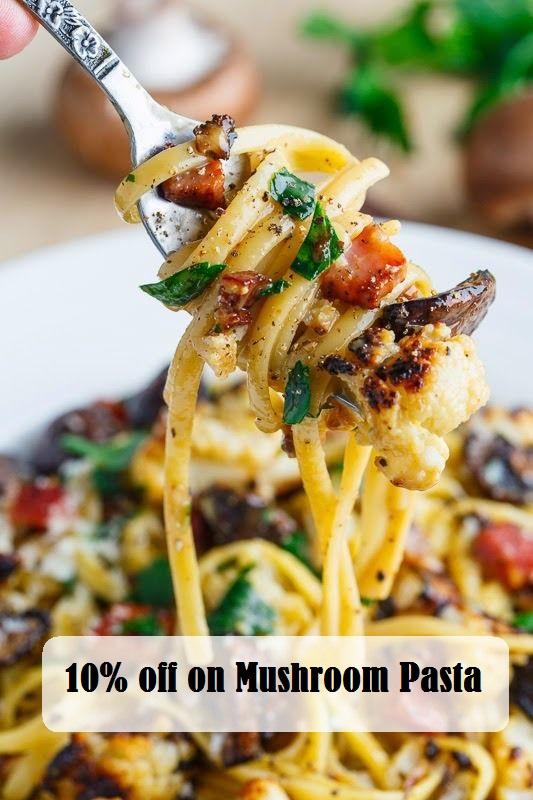 10% off on Mushroom Pasta